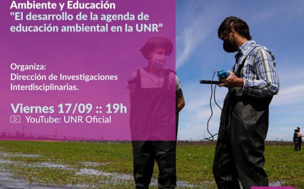 La UNR presentó el Observatorio De Ambiente y Educación